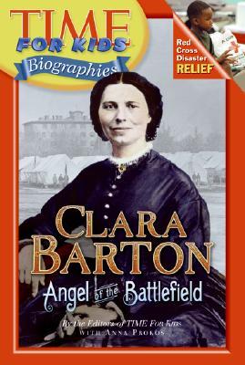 Clara Barton By Time for Kids/ Prokos, Anna