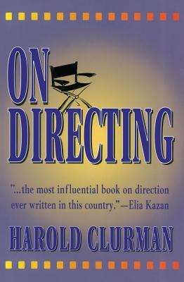 On Directing By Clurman, Harold